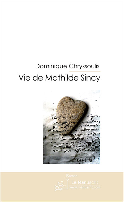Vie de mathilde sincy