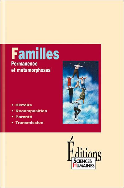 Familles. Permanence et métamorphoses