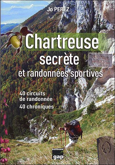 Chartreuse secrète et randonnées sportives
