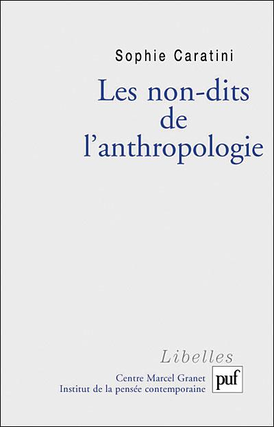 Les non-dits de l'anthropologie