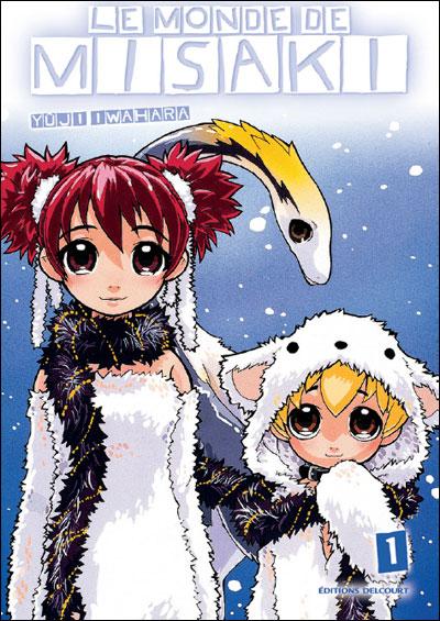 Le monde de Misaki - Tome 1 : Le monde de Misaki