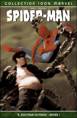 Spider-Man - 100% Marvel Tome 5 : Spider Man T05 Docteur Octopus