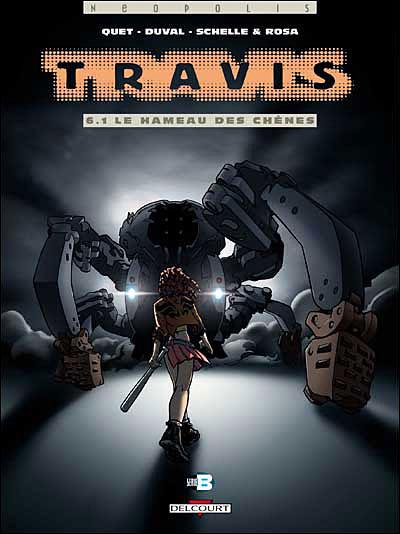 Travis - Hameau des chênes Tome 6 : Travis