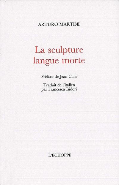 La sculpture, langue morte