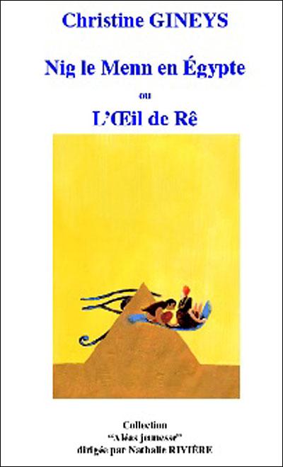 Nig le Menn en Egypte ou L'Oeil de Ré