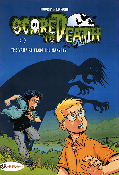 Scared to death - tome 1 The vampire from the Marshes