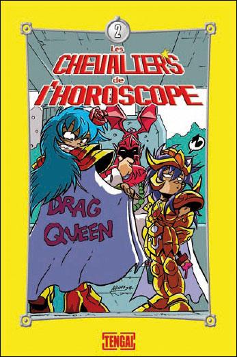 Les chevaliers de l'horoscope - Tome 2 : Les chevaliers de l'horoscope