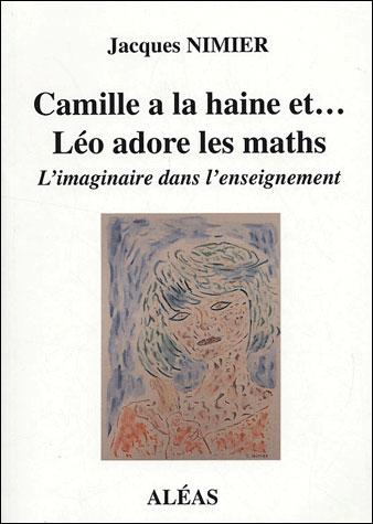 Camille a la haine et Léo adore les maths
