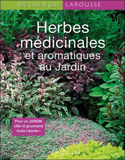Herbes médicinales et aromatiques du jardin