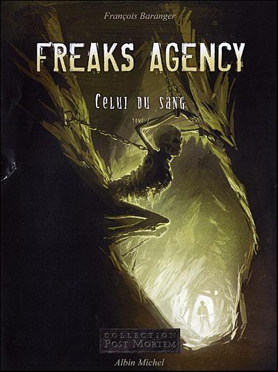 Freaks agency - Tome 2 : Freaks agency