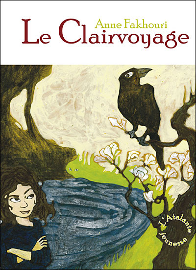 Le Clairvoyage - Tome 1 : Le Clairvoyage
