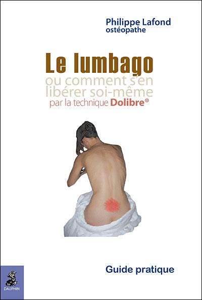 Le lumbago ou comment s'en libérer soi-même