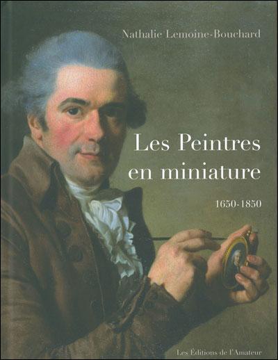 Dictionnaire des peintres en miniature, 1650-1850
