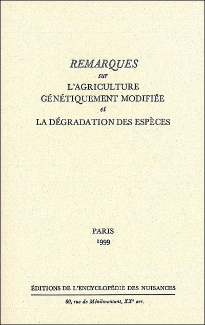 Remarques sur l'agriculture génétiquement modifiée et la dégradation des espèces