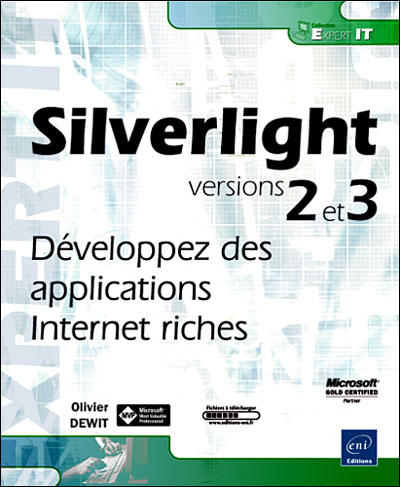 Silverlight 2 : développez des applications Internet riches