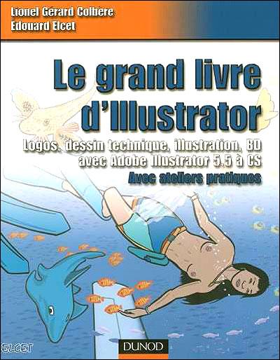 Le grand livre d'illustrator