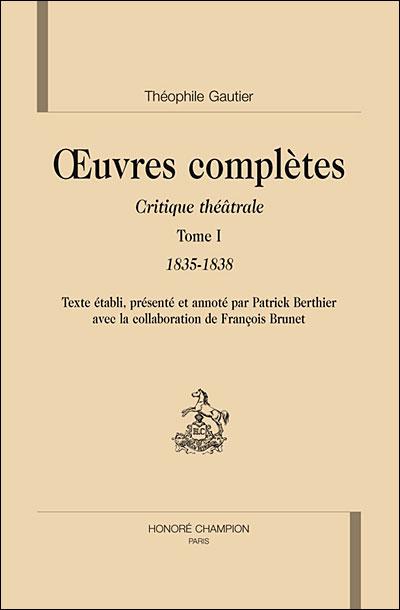 Oeuvres complètes, section VI, critique théâtrale