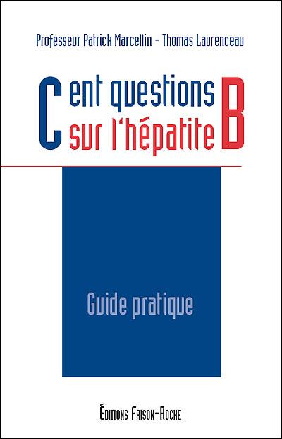 Cent questions sur l'hépatite B