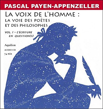 Voix de l'homme : voie des poètes et philosophes