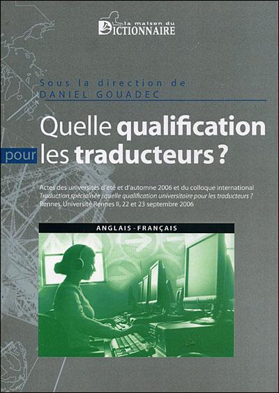 Quelle qualification pour les traducteurs