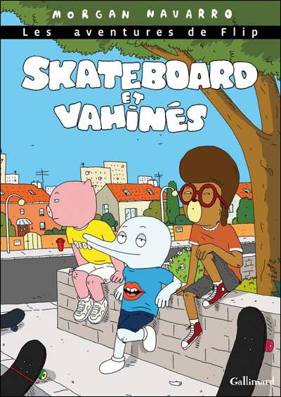 Skateboard et vahinés