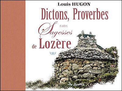 Dictons, proverbes et autres sagesses de Lozère