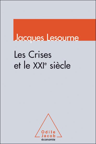Les Crises et le XXIe siècle