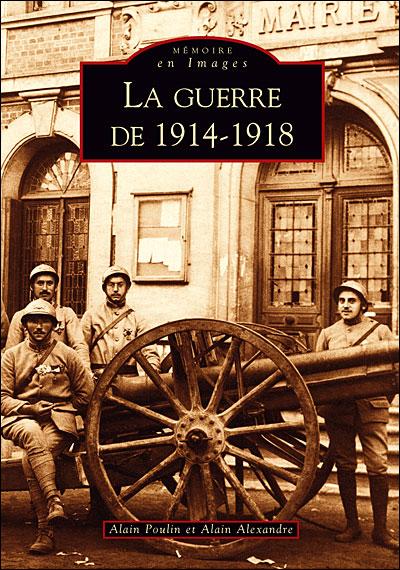 La guerre de 1914 à 1918