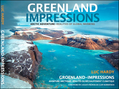 Greenland Impressions - Arctic adventure : realities of global warming