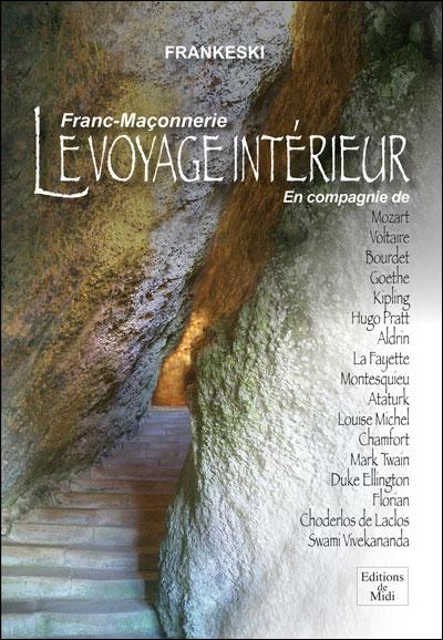 Franc-maçonnerie, le voyage intérieur