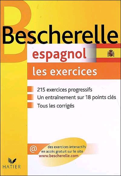 Bescherelle Espagnol Les Exercices Exercices De Grammaire Espagnole Cartonne Isabelle Merlin Achat Livre Fnac