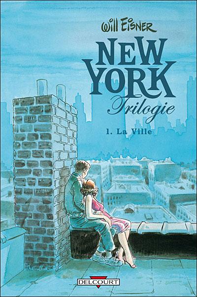 New-York Trilogie - Tome 1 : New York Trilogie T01 La ville
