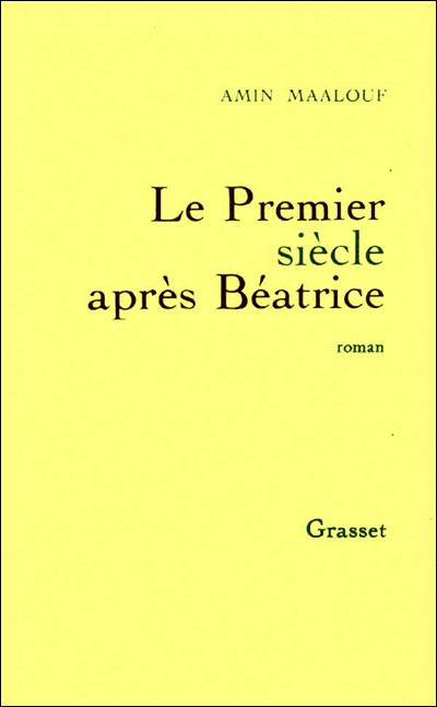 Le premier siècle après Béatrice