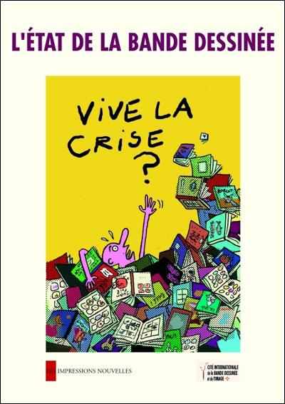 L'etat de la bande dessinee - vive la crise ?