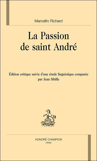 La passion de Saint André
