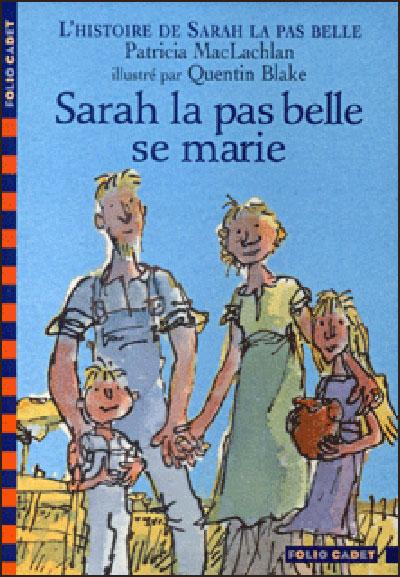 L'histoire de Sarah la pas belle - Tome 2 : Sarah la pas belle se marie