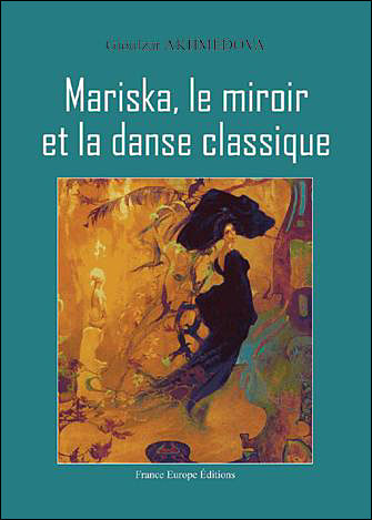 Mariska, le miroir et la danse classique
