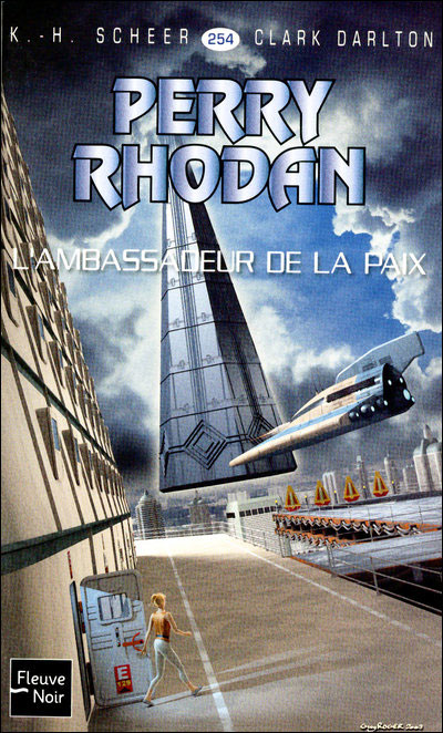 Perry Rhodan - Tome 1 : Perry Rhodan - numéro 254 L'ambassadeur de la paix