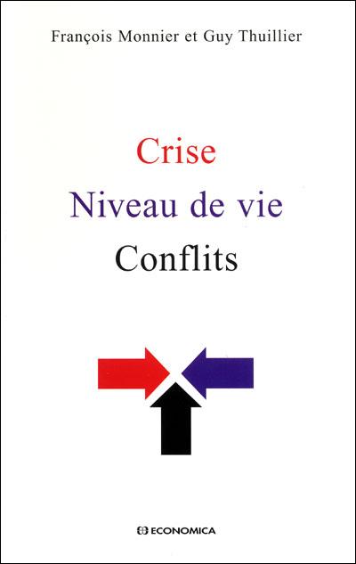 Crises, niveau de vie, conflits