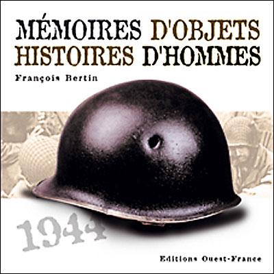 Mémoires d'objets Histoires d'hommes