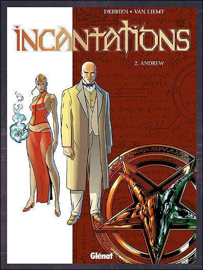 Incantations - Andrew Tome 02 : Incantations