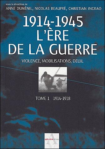 L'ère de la guerre 1914-1945