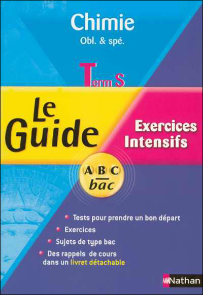 Le guide ABC Bac Spécial exercices -  : Guide abc chimie term s specia
