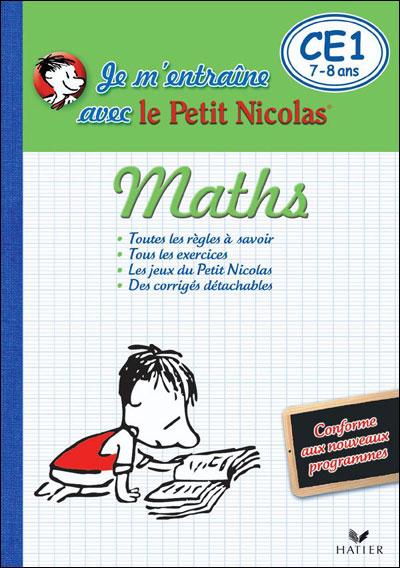 Le Petit Nicolas -  : Je m'entraîne en maths avec le Petit Nicolas CE1