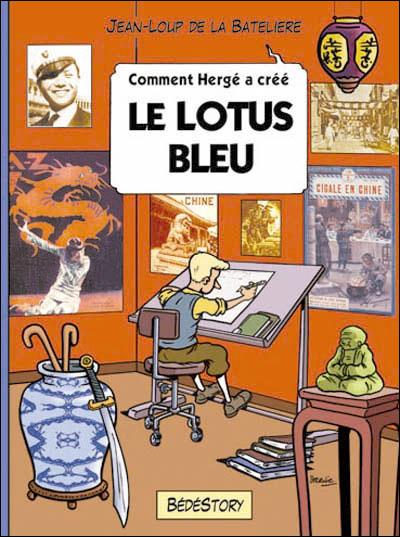 Comment Herge a Cree le Lotus Bleu