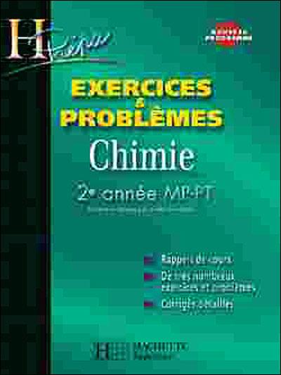 Chimie 2e année MP/PT -  Exercices et Problèmes