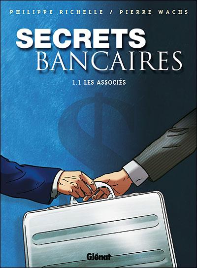 Secrets Bancaires - Tome 1.1
