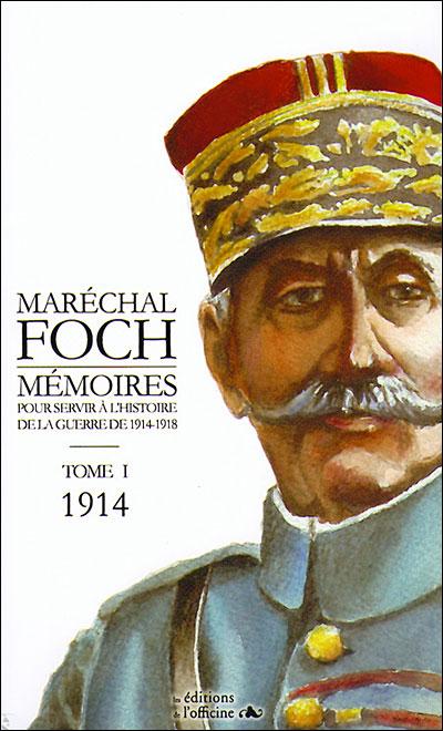 Mémoires pour servir a l'histoire de la guerre 1914-1918
