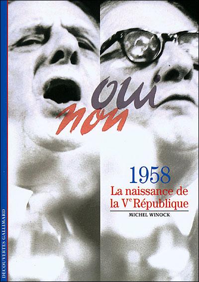 1958, la naissance de la Vème République