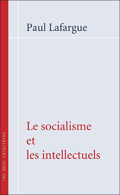 Le socialisme et les intellectuels
